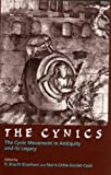 Goulet-Caze, Marie Odile: The Cynics: The Cynic Movement in Antiquity and Its Legacy