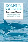 Norris, Kenneth S.: Dolphin Societies: Discoveries and Puzzles
