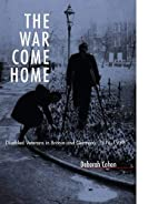 The War Come Home: Disabled Veterans in…