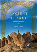 Ancient Turkey: A Traveller's History by…