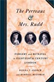 Andrew, Donna T.: The Perreaus & Mrs. Rudd: Forgery and Betrayal in Eighteenth-Century London