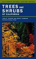Trees and Shrubs of California (California…