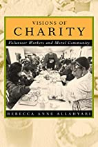 Visions of Charity: Volunteer Workers and…