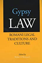 Gypsy Law: Romani Legal Traditions and…