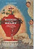 Corrigan, John: Business of the Heart: Religion and Emotion in the Nineteenth Century