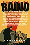 "Nachman, Gerald: Raised on Radio: In Quest of the Lone Ranger, Jack Benny, Amos ""N"" Andy, the Shadow, Mary Noble, the Great Gildersleeve, Fibber McGee and Molly, Bill Stern, Our Miss b"