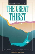 The Great Thirst: Californians and Water-A…