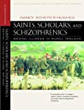 Scheper-Hughes, Nancy: Saints, Scholars, and Schizophrenics: Mental Illness in Rural Ireland