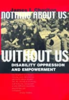 Nothing About Us Without Us: Disability…