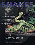 Greene, Harry W.: Snakes: The Evolution of Mystery in Nature