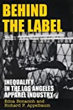 Bonacich, Edna: Behind the Label: Inequality in the Los Angeles Apparel Industry