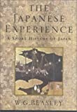 Beasley, W.G.: The Japanese Experience: A Short History of Japan
