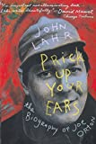 Lahr, John: Prick Up Your Ears