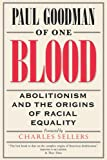 Goodman, Paul: Of One Blood: Abolitionism and the Origins of Racial Equality