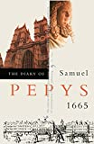 Pepys, Samuel: The Diary of Samuel Pepys: 1665