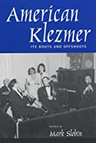 American Klezmer : its roots and offshoots…