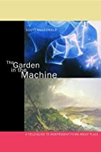 The Garden in the Machine: A Field Guide to…