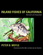 Inland Fishes of California by Peter B.…