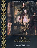 Maurice Ashley: The Stuarts (A Royal History of England)