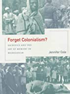 Forget Colonialism?: Sacrifice and the Art…