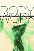 Body Work: Beauty and Self-Image in American…