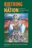Kanaaneh, Rhoda Ann: Birthing the Nation: Strategies of Palestinian Women in Israel