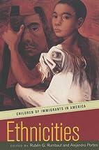 Ethnicities: Children of Immigrants in…