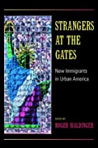 Strangers at the Gates: New Immigrants in…