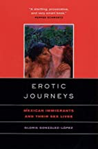 Erotic Journeys: Mexican Immigrants and…
