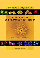 Plants of the San Francisco Bay Region:…