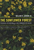 The Sunflower Forest: Ecological Restoration…