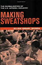 Making Sweatshops: The Globalization of the…