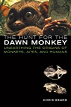 The Hunt for the Dawn Monkey: Unearthing the…