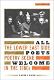 Kane, Daniel: All Poets Welcome: The Lower East Side Poetry Scene in the 1960s