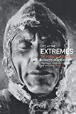 Ashcroft, Frances: Life at the Extremes: The Science of Survival