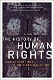 Ishay, Micheline: The History of Human Rights: From Ancient Times to the Globalization Era