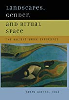 Landscapes, Gender, and Ritual Space: The…