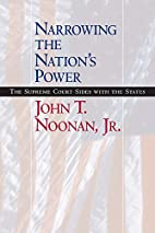 Narrowing the Nation's Power: The Supreme…