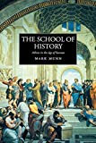Munn, Mark Henderson: The School of History: Athens in the Age of Socrates