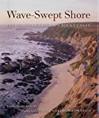 Wave-Swept Shore: The Rigors of Life on a…