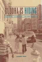 Buddha Is Hiding: Refugees, Citizenship, the…