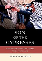 Son of the Cypresses: Memories, Reflections,…