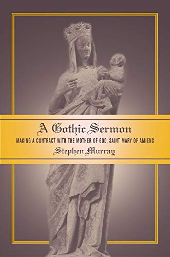 a-gothic-sermon-making-a-contract-with-the-mother-of-god-saint-mary-of-amiens