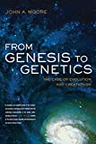 Moore, John Alexander: From Genesis to Genetics: The Case of Evolution and Creationism