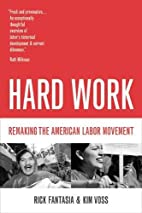 Hard Work: Remaking the American Labor…