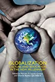 Suarez-Orozco, Marcelo M.: Globalization: Culture and Education for a New Millennium