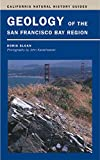 Sloan, Doris: Geology Of The San Francisco Bay Region
