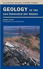 Geology of the San Francisco Bay Region…