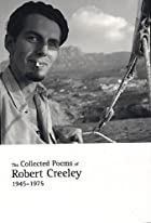 The Collected Poems of Robert Creeley,…