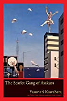 The Scarlet Gang of Asakusa by Yasunari…